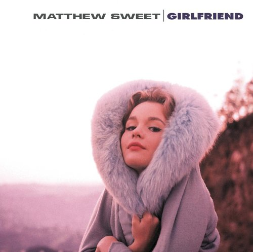 matthew-sweet-1991-girlfriend1